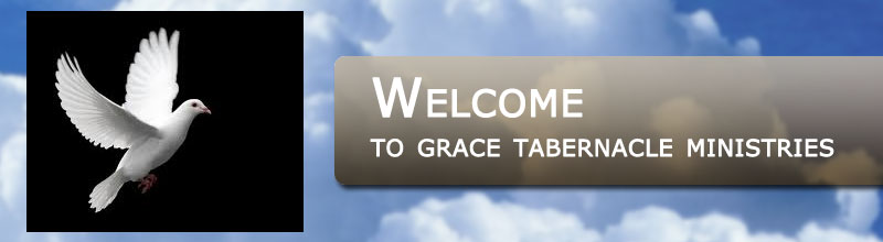 Welcome to Grace Tabernacle Ministries International
